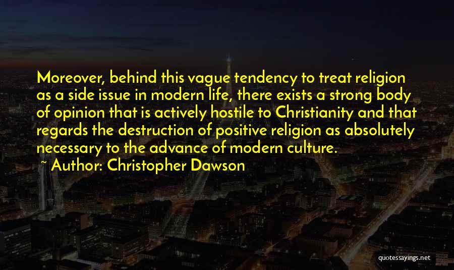 A Positive Life Quotes By Christopher Dawson