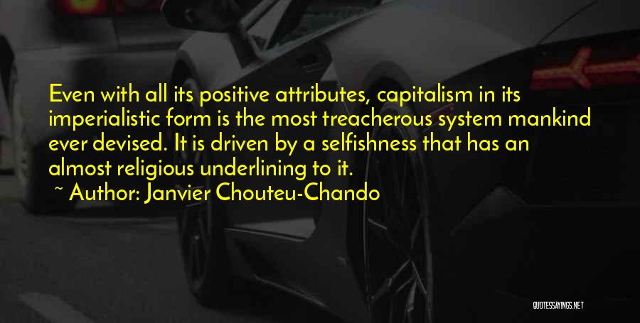 A Positive Life Quotes By Janvier Chouteu-Chando