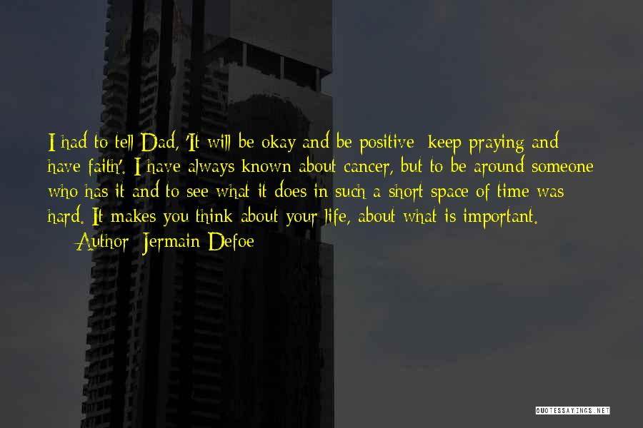 A Positive Life Quotes By Jermain Defoe