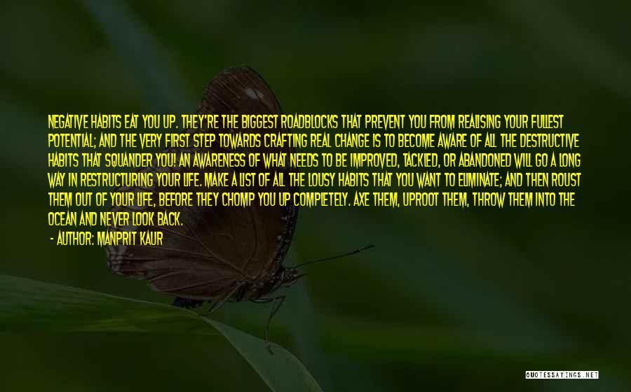 A Positive Life Quotes By Manprit Kaur