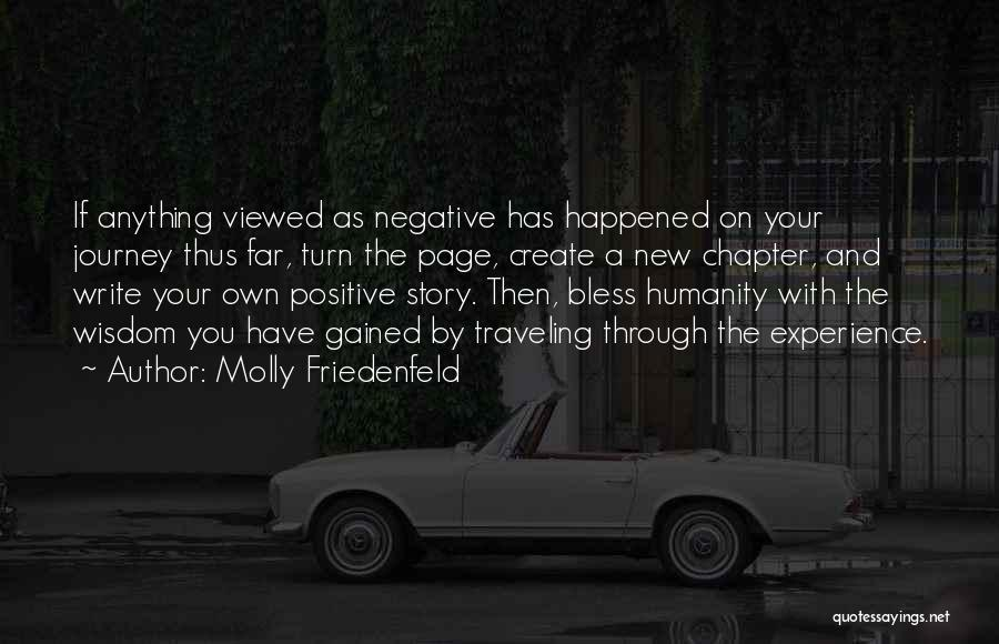 A Positive Life Quotes By Molly Friedenfeld