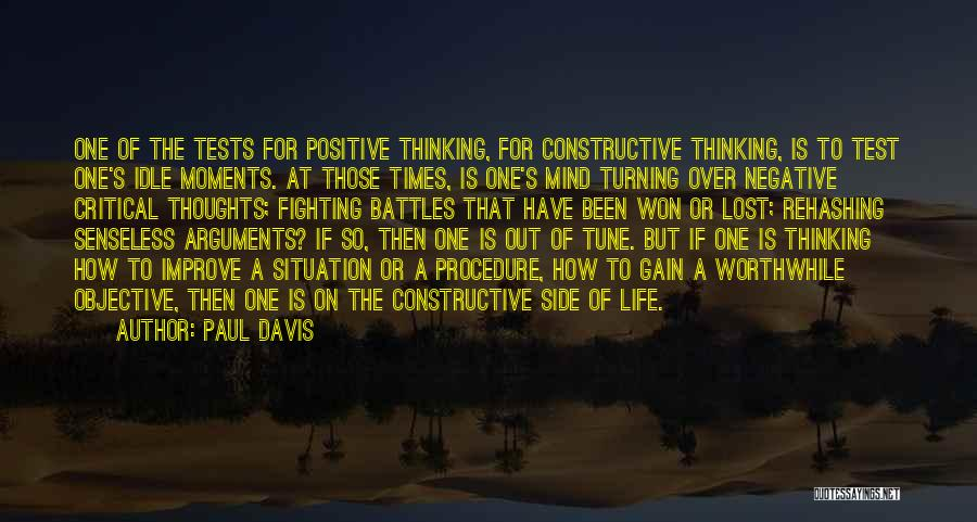 A Positive Life Quotes By Paul Davis