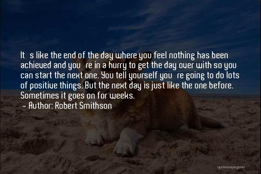 A Positive Life Quotes By Robert Smithson