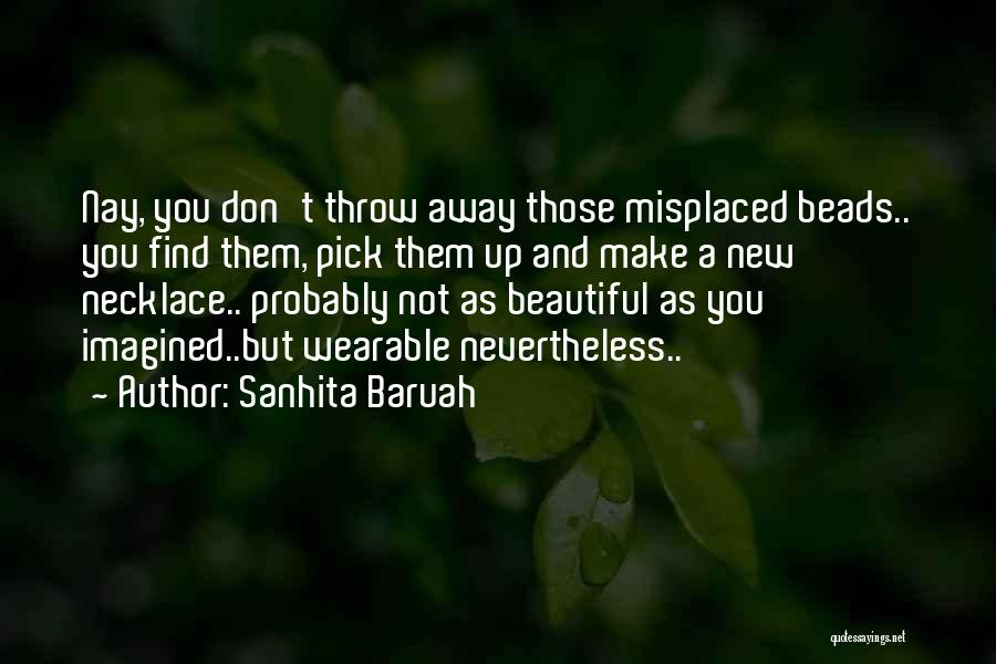 A Positive Life Quotes By Sanhita Baruah