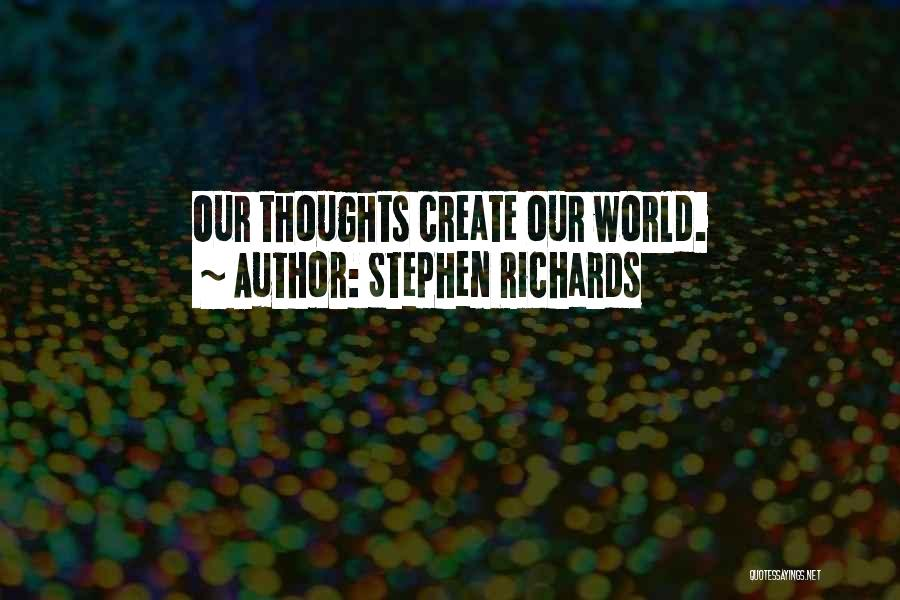 A Positive Life Quotes By Stephen Richards