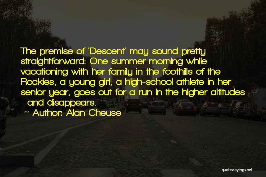 A Pretty Girl Quotes By Alan Cheuse