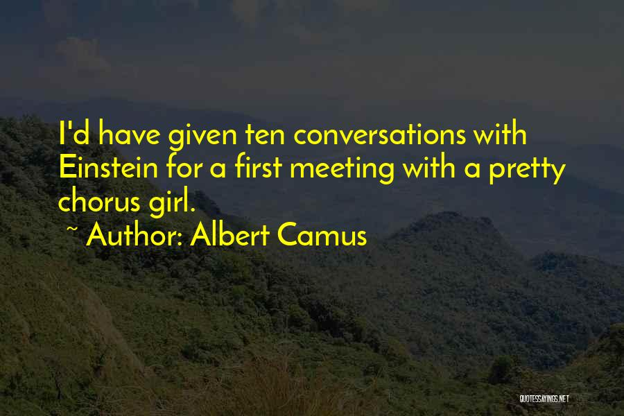 A Pretty Girl Quotes By Albert Camus