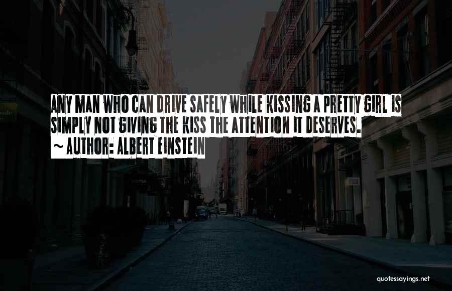 A Pretty Girl Quotes By Albert Einstein