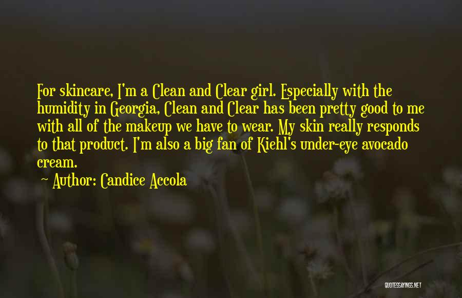 A Pretty Girl Quotes By Candice Accola