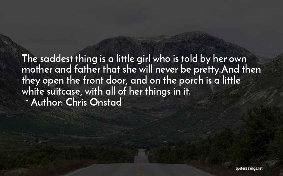 A Pretty Girl Quotes By Chris Onstad