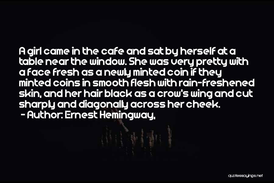 A Pretty Girl Quotes By Ernest Hemingway,