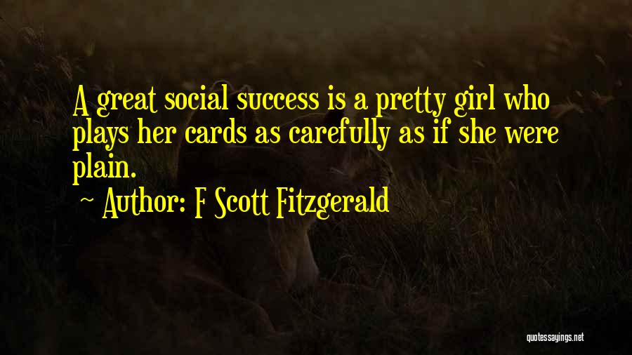 A Pretty Girl Quotes By F Scott Fitzgerald