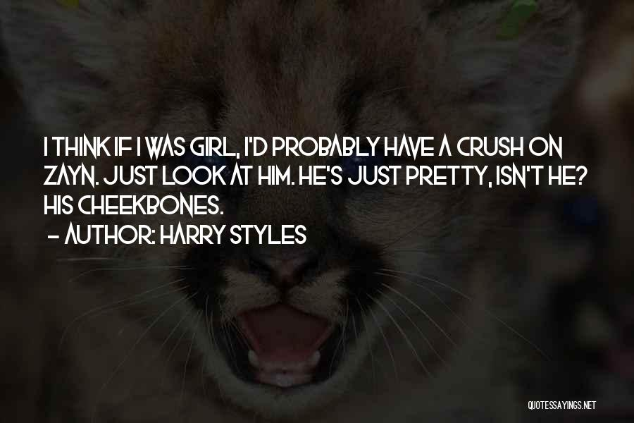 A Pretty Girl Quotes By Harry Styles
