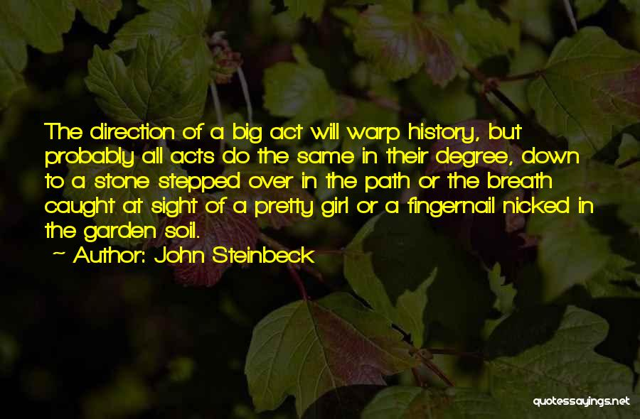 A Pretty Girl Quotes By John Steinbeck