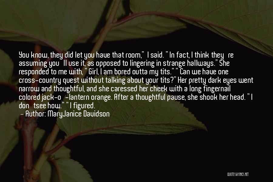 A Pretty Girl Quotes By MaryJanice Davidson