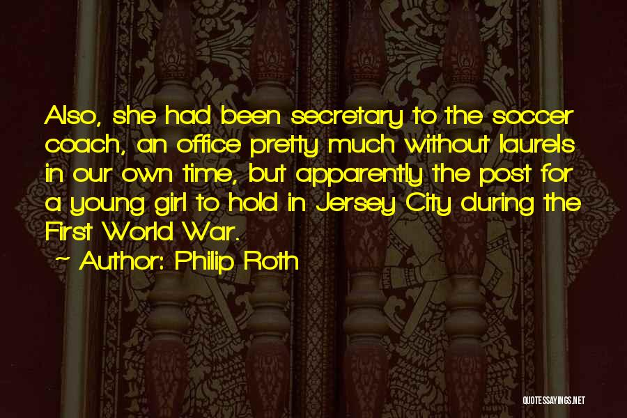 A Pretty Girl Quotes By Philip Roth