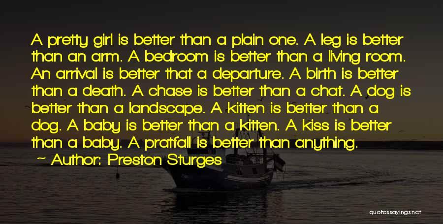 A Pretty Girl Quotes By Preston Sturges