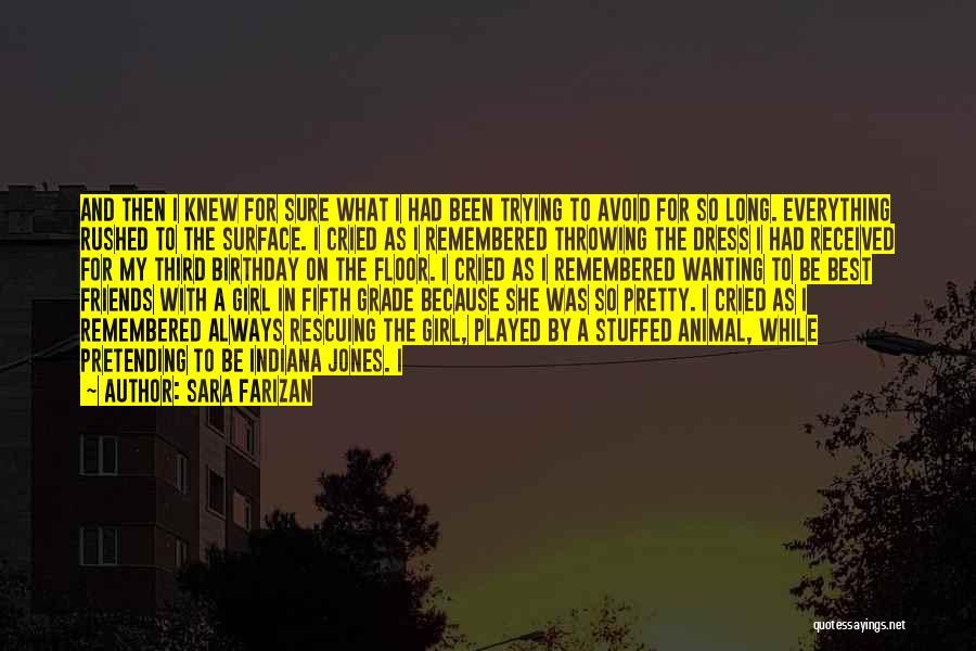 A Pretty Girl Quotes By Sara Farizan