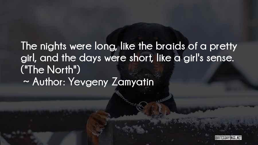 A Pretty Girl Quotes By Yevgeny Zamyatin