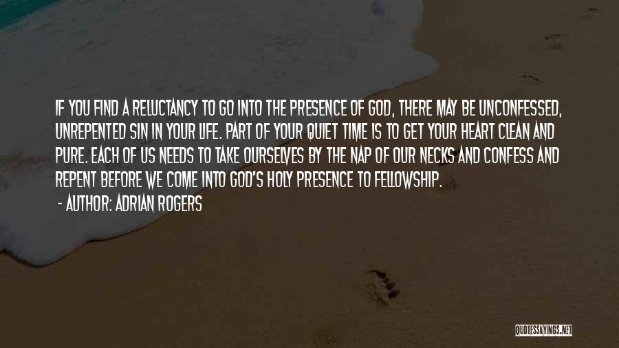 A Pure Heart Quotes By Adrian Rogers