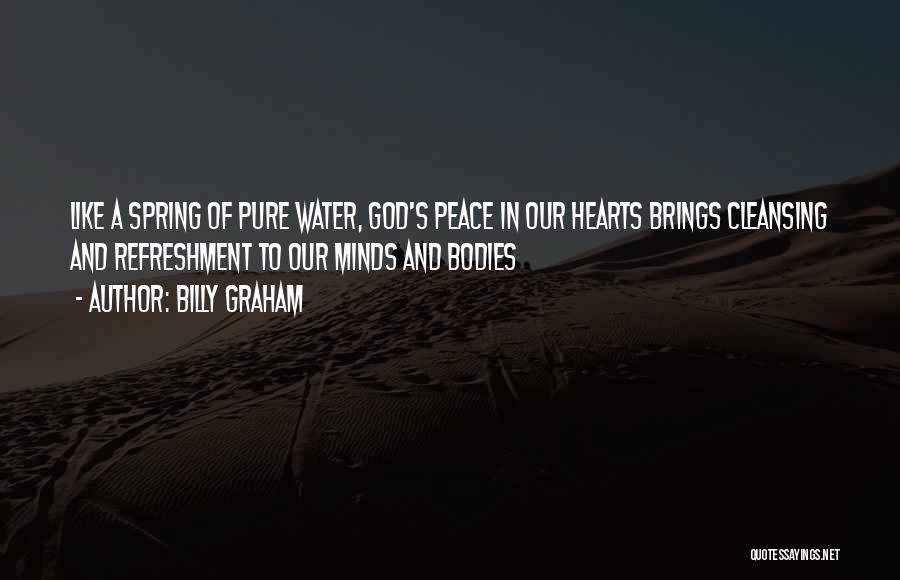 A Pure Heart Quotes By Billy Graham