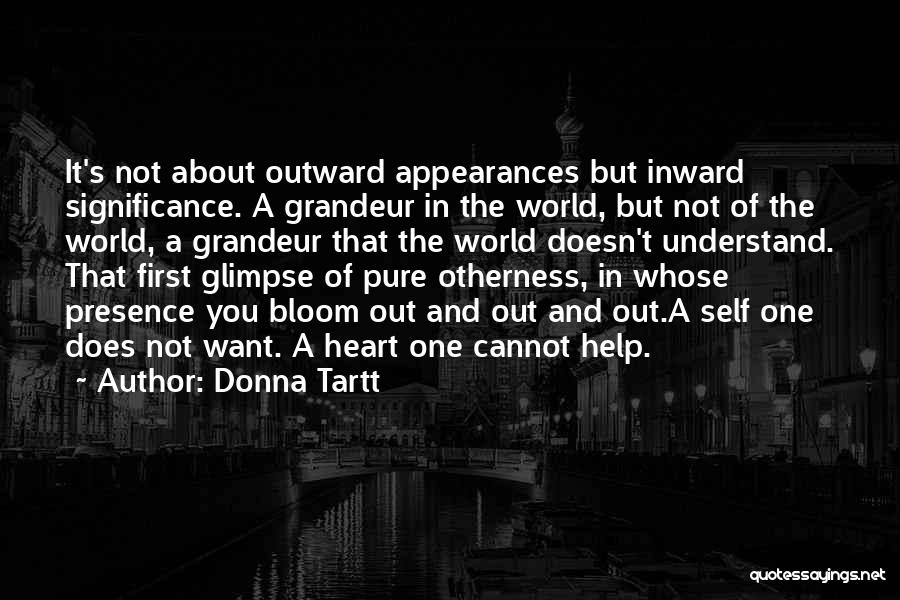 A Pure Heart Quotes By Donna Tartt