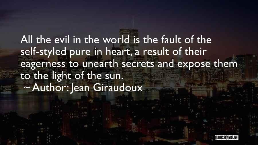 A Pure Heart Quotes By Jean Giraudoux