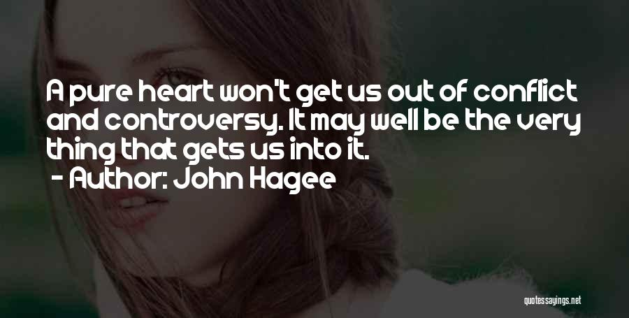 A Pure Heart Quotes By John Hagee