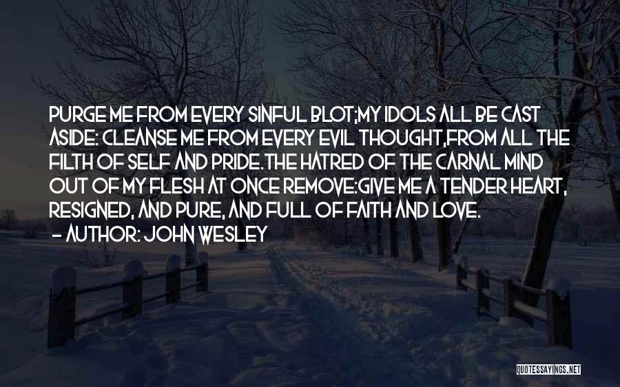 A Pure Heart Quotes By John Wesley