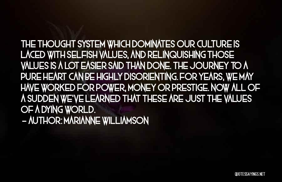 A Pure Heart Quotes By Marianne Williamson
