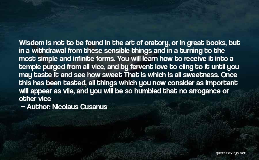 A Pure Heart Quotes By Nicolaus Cusanus
