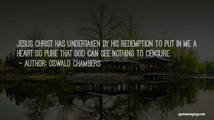 A Pure Heart Quotes By Oswald Chambers