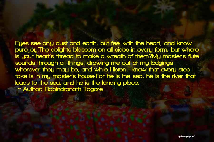 A Pure Heart Quotes By Rabindranath Tagore