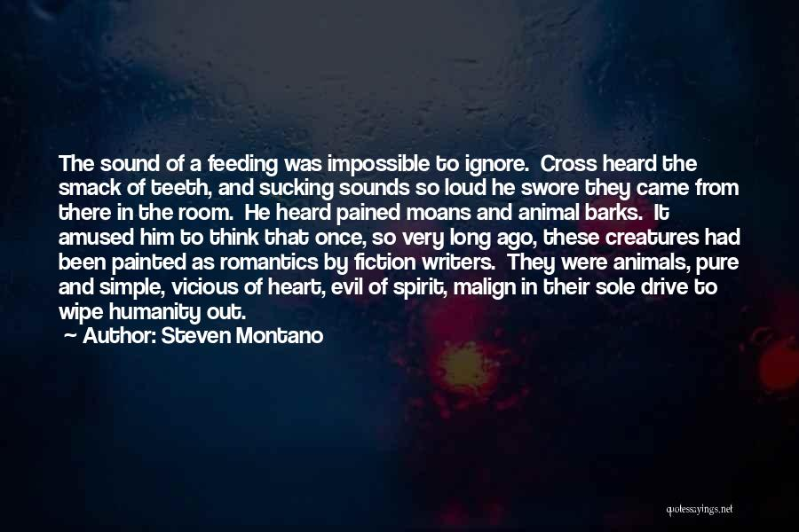 A Pure Heart Quotes By Steven Montano