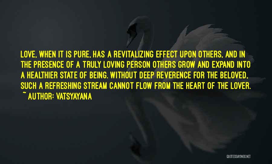 A Pure Heart Quotes By Vatsyayana