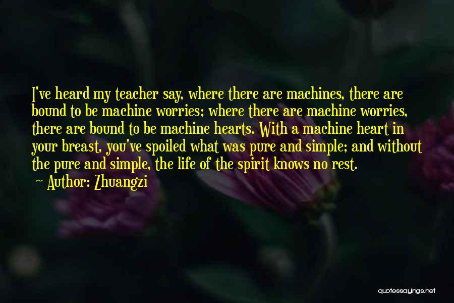 A Pure Heart Quotes By Zhuangzi