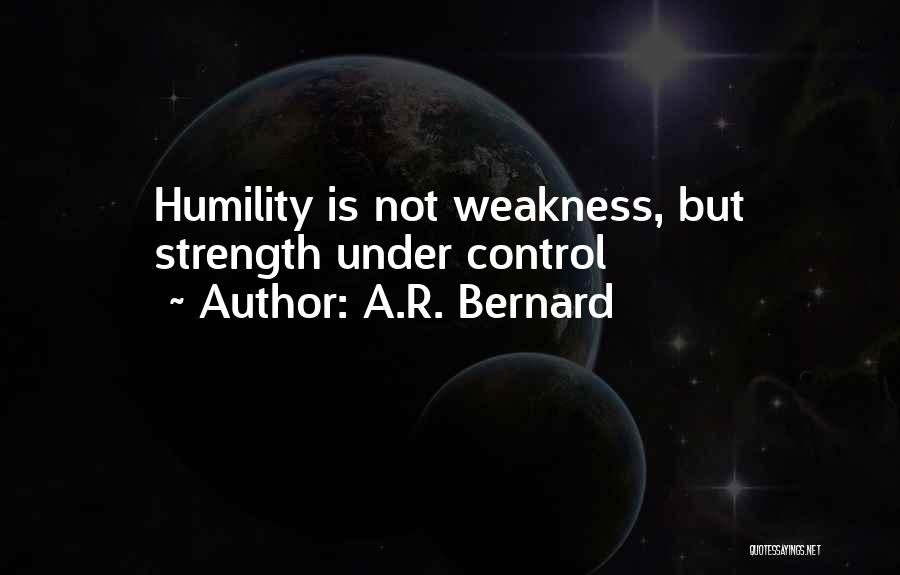 A.R. Bernard Quotes 328463