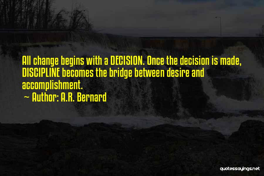 A.R. Bernard Quotes 516284
