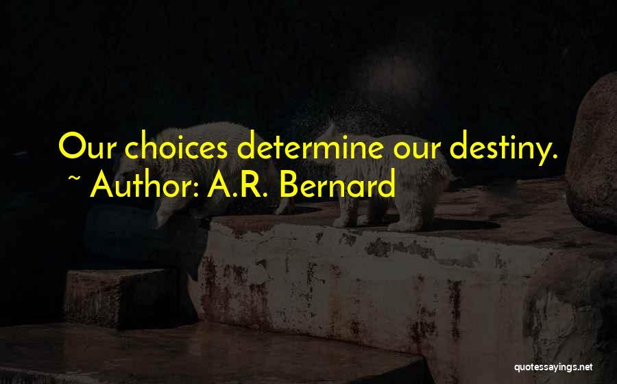 A.R. Bernard Quotes 600412