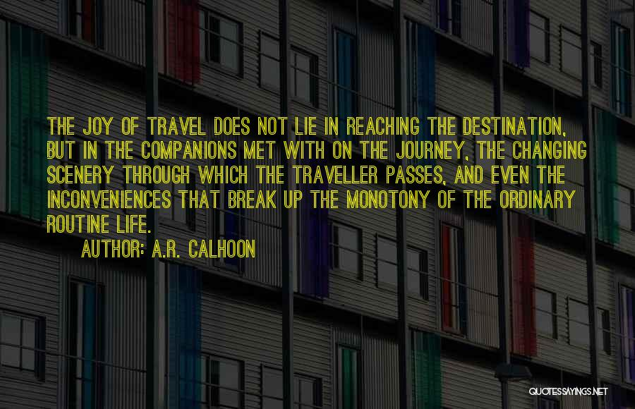 A.R. Calhoon Quotes 246134