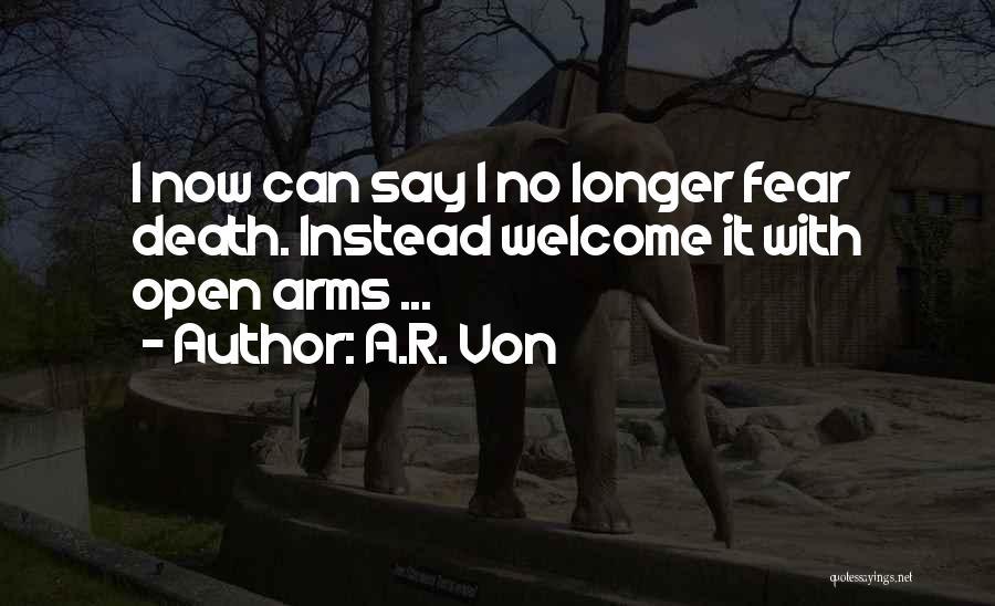 A.R. Von Quotes 1052349