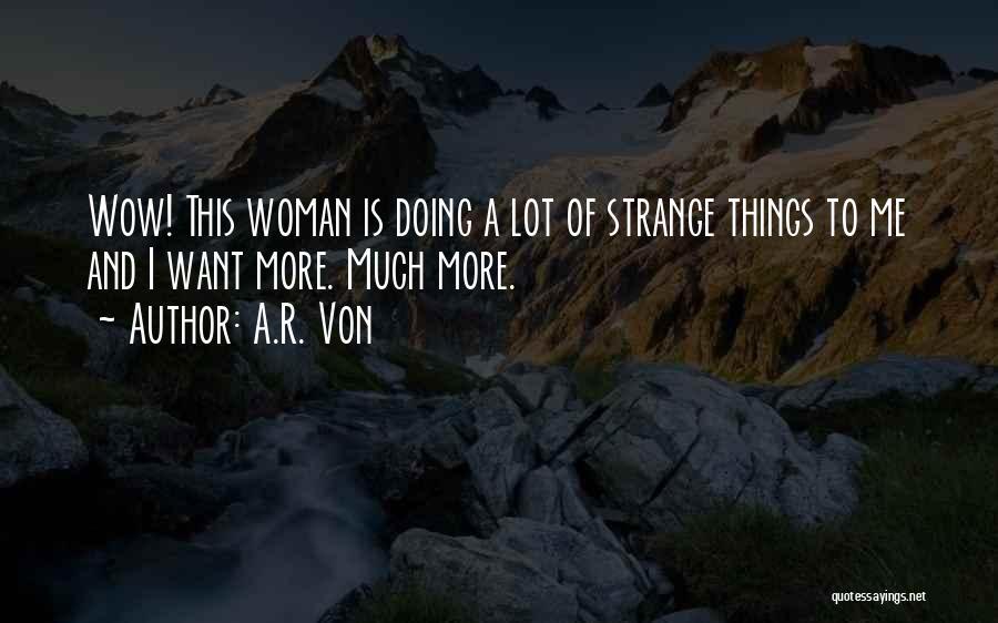 A.R. Von Quotes 113479