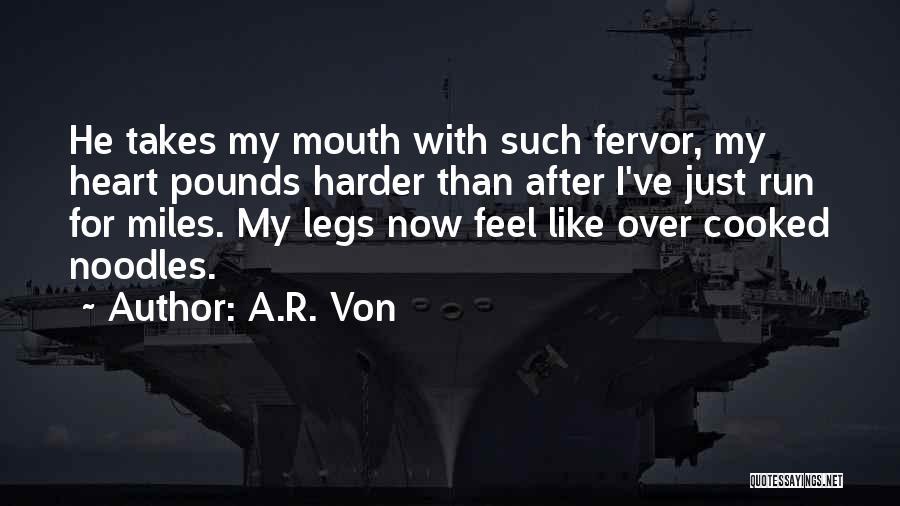A.R. Von Quotes 1268615