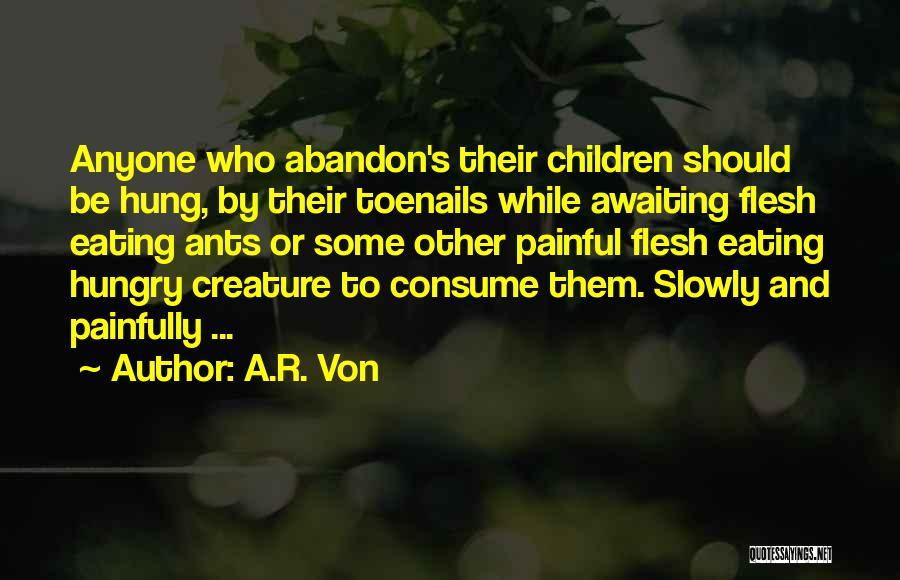 A.R. Von Quotes 421682