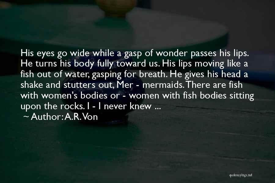 A.R. Von Quotes 693601