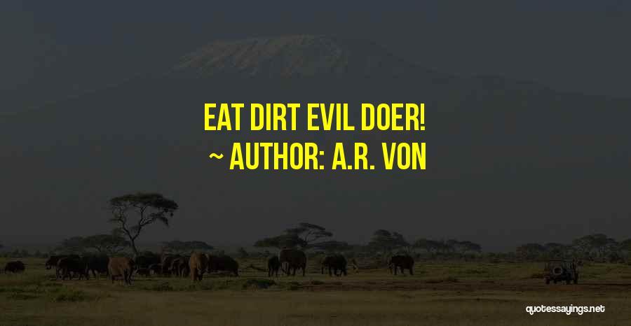 A.R. Von Quotes 876248