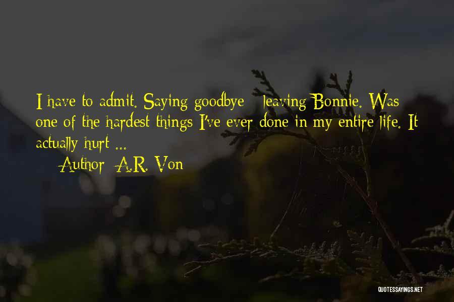 A.R. Von Quotes 883268