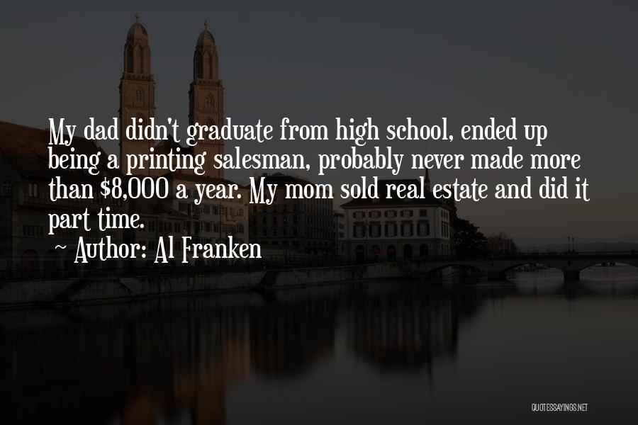 A Real Dad Quotes By Al Franken