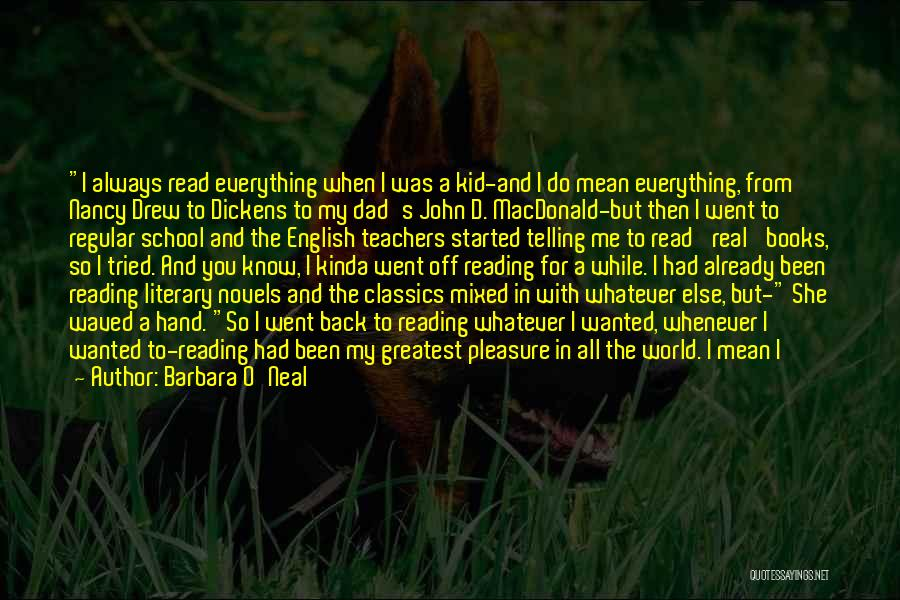 A Real Dad Quotes By Barbara O'Neal