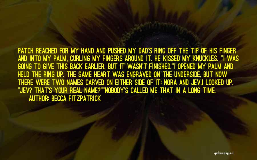 A Real Dad Quotes By Becca Fitzpatrick